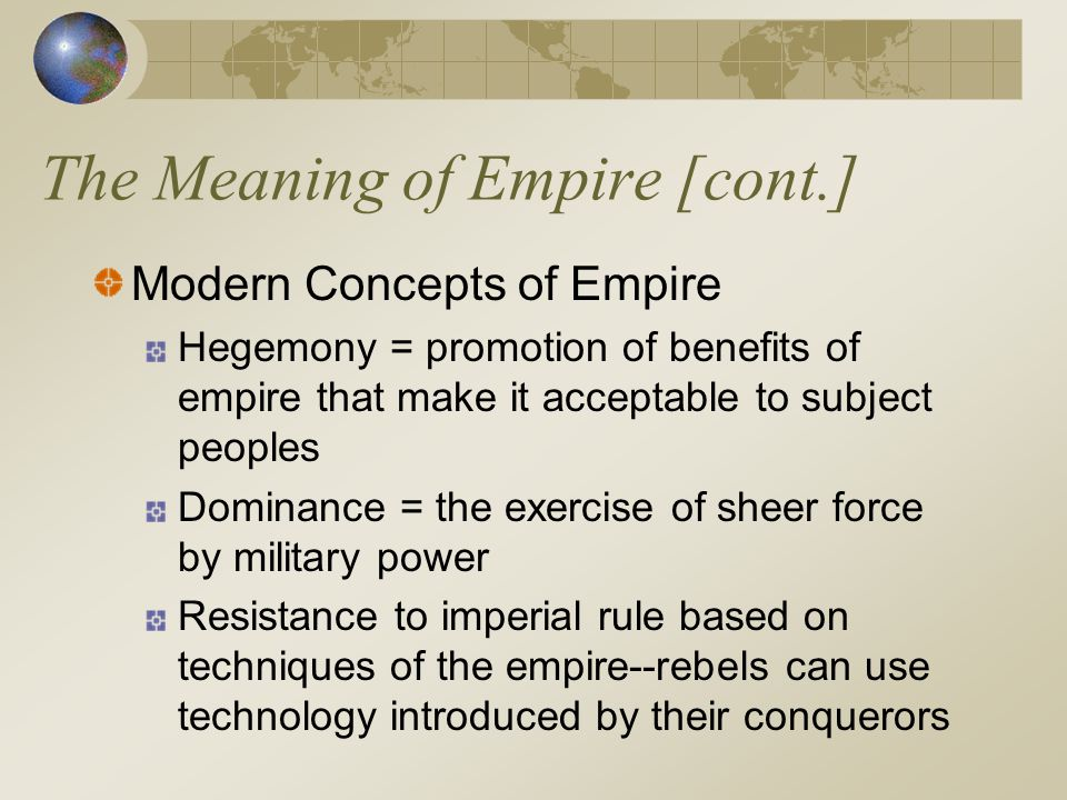 The Meaning of Empire [cont.]